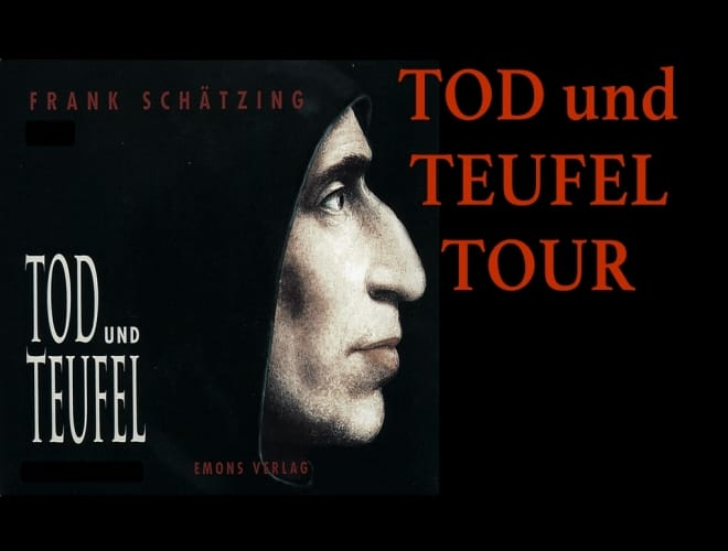 Tod und Teufel Tour nach dem Roman von Frank Schätzing