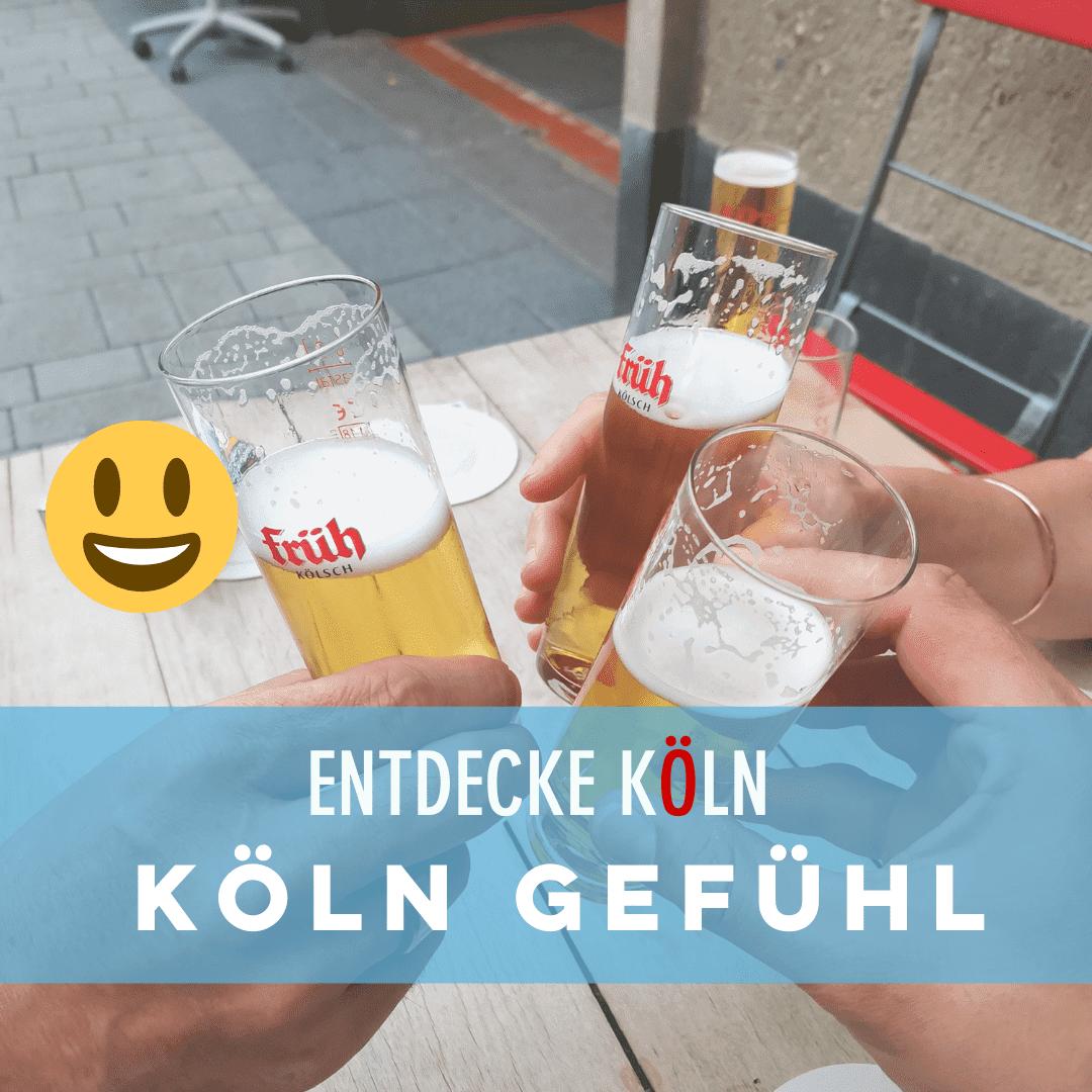 Köln Gefühl